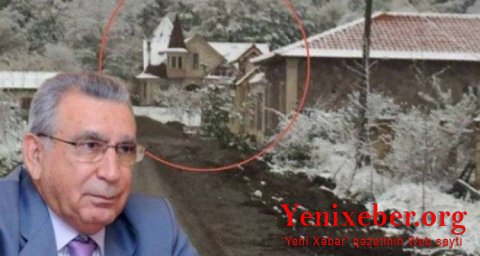 Ramiz Mehdiyevin Qusarda da villası varmış… –