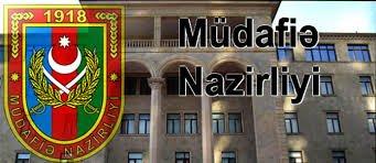 Müdafiə Nazirliyi: