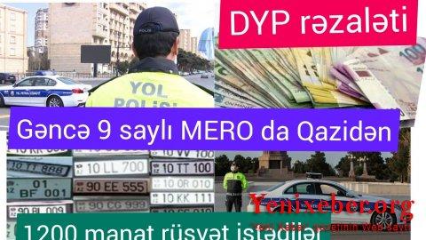 Gəncədə sürücülük vəsiqəsi üçün qazidən 1200 manat istədilər-
