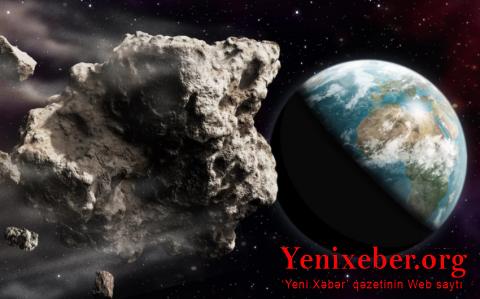 Yer kürəsinə beş asteroid yaxınlaşır-