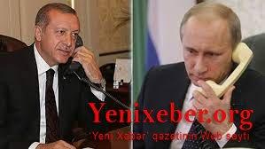 Putin Ərdoğanla telefonla danışıb