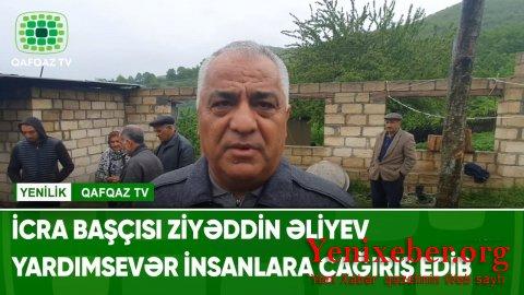 Quba rayon icra hakimiyyətinin başçısı Ziyəddin Əliyev təlaşdadır... -