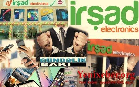 """""""İrşad Electronics"""" müştəriləri necə aldadır ?-"""